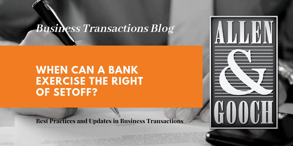 When Can a Bank Exercise the Right of Setoff?