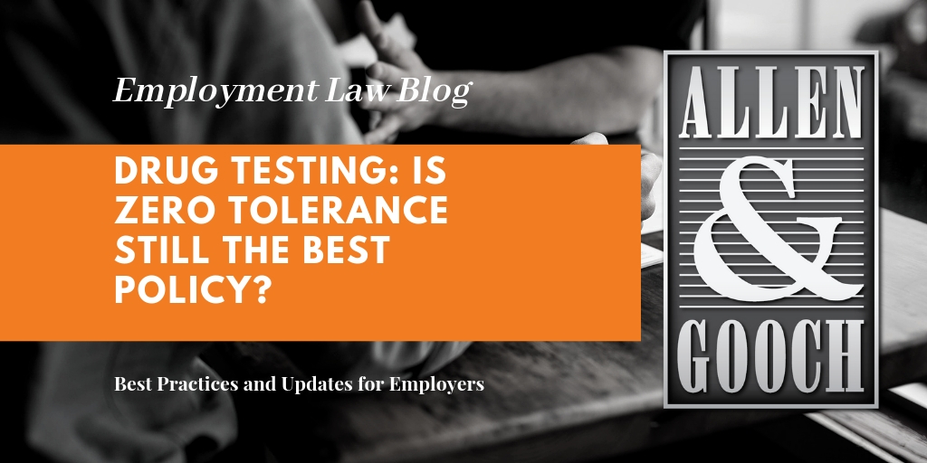 Drug Testing: Is Zero Tolerance Still the Best Policy?