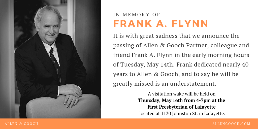 Allen & Gooch Mourns Passing of Partner Frank A. Flynn
