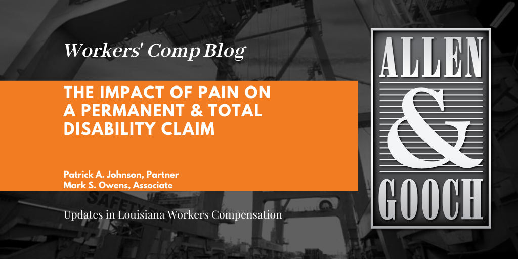 The Impact of Pain on a Permanent & Total Disability Claim